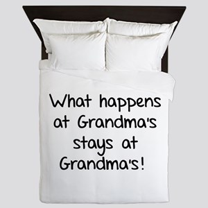 What happens at Grandma's stays at Grandma's! Quee