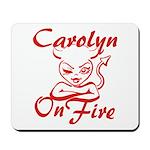 Carolyn On Fire Mousepad