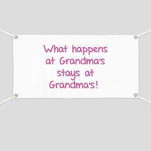 What happens at Grandma's stays at Grandma's! Bann