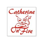 Catherine On Fire Square Sticker 3