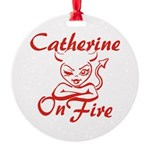 Catherine On Fire Round Ornament