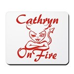 Cathryn On Fire Mousepad