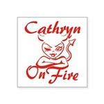 Cathryn On Fire Square Sticker 3