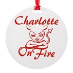 Charlotte On Fire Round Ornament