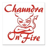 Chaundra On Fire Square Car Magnet 3