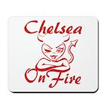 Chelsea On Fire Mousepad