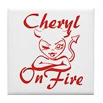 Cheryl On Fire Tile Coaster