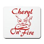Cheryl On Fire Mousepad