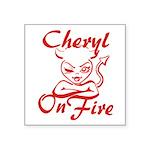 Cheryl On Fire Square Sticker 3
