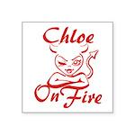 Chloe On Fire Square Sticker 3