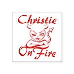 Christie On Fire Square Sticker 3