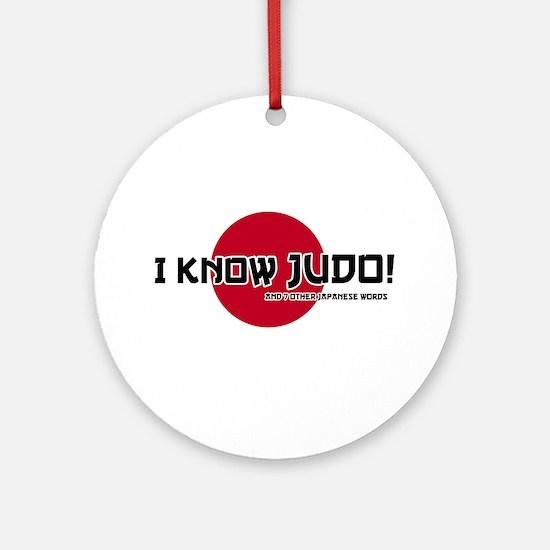 I know judo! Ornament (Round)