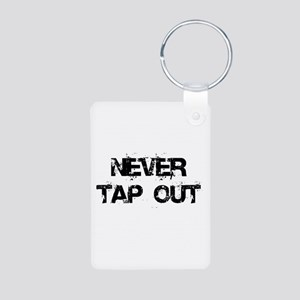 Never Tap out Aluminum Photo Keychain