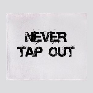 Never Tap out Throw Blanket