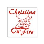 Christina On Fire Square Sticker 3