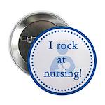 I Rock at Nursing Pin!