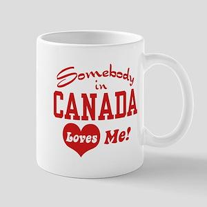 Somebody in Canada Loves Me Mug
