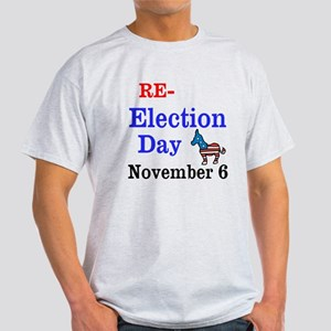 Re-election Day 11-6-12 Light T-Shirt