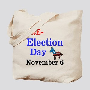 Re-election Day 11-6-12 Tote Bag
