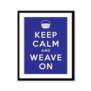 Keep Calm and Weave On Framed Panel Print