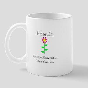 Friends are Flowers Mug