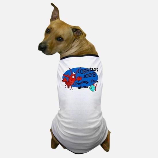 Lobster Joe's Fishey Fun Show Dog T-Shirt