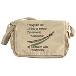 Kill With Kindness Messenger Bag