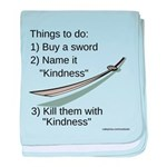 Kill With Kindness baby blanket