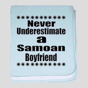 Never Underestimate A Samoan Boyfrien baby blanket