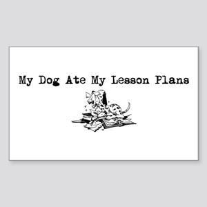 My Dog Ate My Lesson Plans Rectangle Sticker