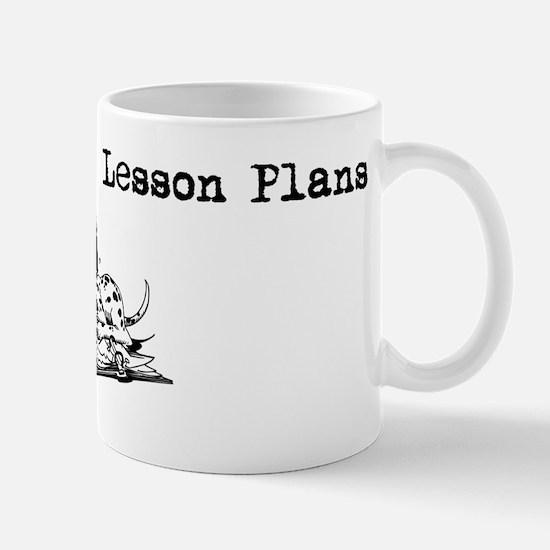 My Dog Ate My Lesson Plans Mug