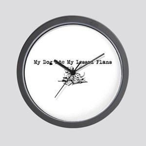 My Dog Ate My Lesson Plans Wall Clock