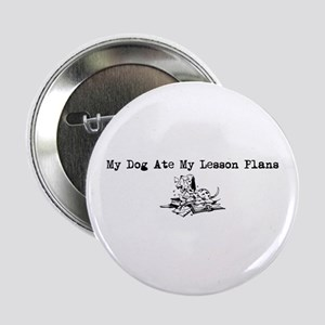 My Dog Ate My Lesson Plans Button