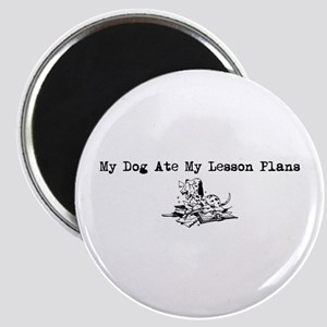 My Dog Ate My Lesson Plans Magnet