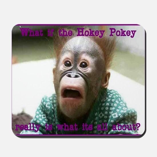Hokey Pokey Orangutan Mousepad
