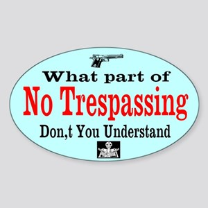 No Trespassing Custom Sticker (Oval)
