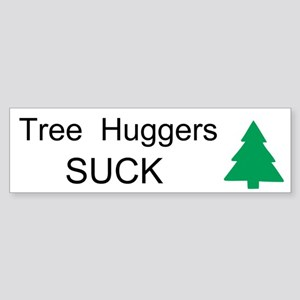Tree Huggers Suck Custom Sticker (Bumper)