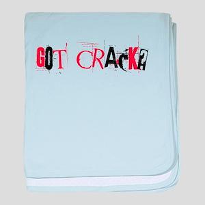 Got Crack? baby blanket