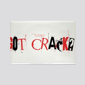 Got Crack? Rectangle Magnet