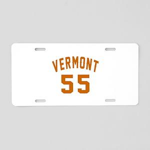 Vermont 55 Birthday Designs Aluminum License Plate
