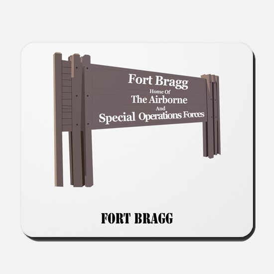 Fort Bragg with Text Mousepad