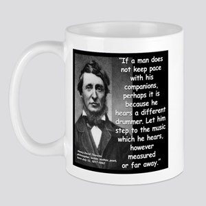 Thoreau Drummer Quote 2 Mug