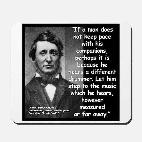 Thoreau Drummer Quote 2 Mousepad