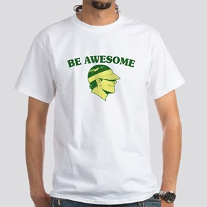 Be Awesome (Visor Coolguy) White T-Shirt
