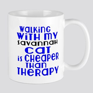 Walking With My savannah Cat 11 oz Ceramic Mug