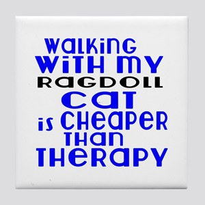 Walking With My ragdoll Cat Tile Coaster