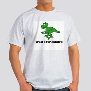 Trust your extinct! Ash Grey T-Shirt