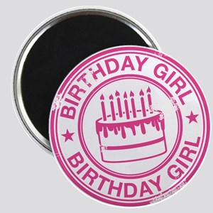 Birthday Girl Hot Pink Magnet