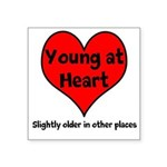 Young At Heart Square Sticker 3