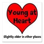 Young At Heart Square Car Magnet 3